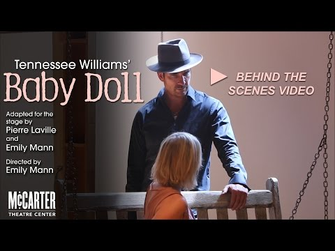 BABY DOLL Behind The Scenes - McCarter Theatre