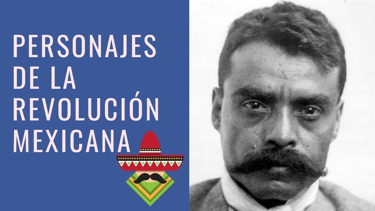 Los 19 Personajes De La Revolución Mexicana Principales Lifeder