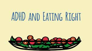 ADHD and Eating Rght