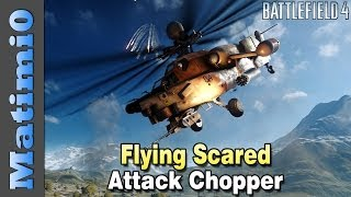 Flying Scared - Attack Helicopter Double Vision - Battlefield 4