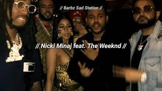 BSS // Thought I Knew You // Nicki Minaj & The Weeknd | TRADUÇÃO