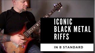 Iconic Black Metal Riffs In B Tuning