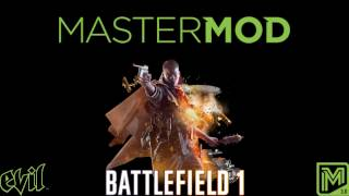 Battlefield 1 Rapid Fire and Additional Master Mod Features