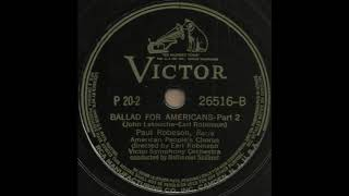 BALLAD FOR AMERICANS - Part 2 / Paul Robeson [VICTOR P 20-2(26516-B)]
