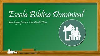 Escola biblica dominical // 19 de Julho de 2020// IP Floresta GV