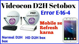 How To Refresh Videocon D2H