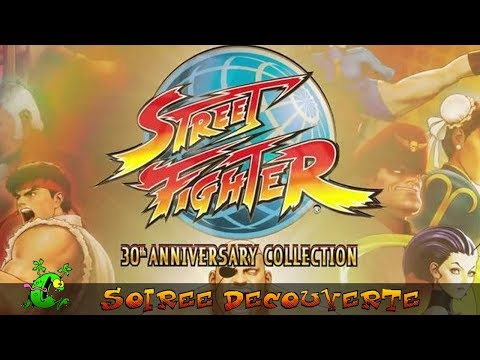 STREET FIGHTER 30th ANNIVERSARY COLLECTION - Découverte