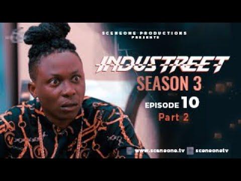 Download INDUSTREET S3EP10 - FEUD (Part 2) | Funke Akindele, Martinsfeelz, Sonorous, Mo Eazy