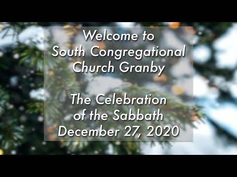 South Church Virtual Worship Service, December 27, 2020