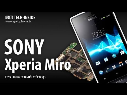 Sony Xperia Miro - как разобрать смартфон и обзор запчастей