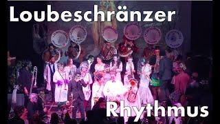 «Rhythmus» Einmarsch • Loubeschränzer Murten