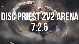 Disci 2v2 Arena PVP 7.2.5 Legion