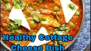 Healthy Cottage cheese Curry At home in 4 mins High in Protein and Carbohydrates #FOOD&MOOD