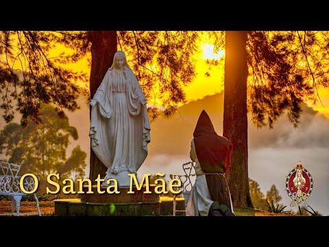 O Santa Mãe   Heralds of the Gospel (Perennial Praise)
