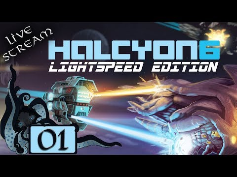 Halcyon 6: Lightspeed Edition! - Vice Admiral Difficulty - #01 - Let's Play / Gameplay