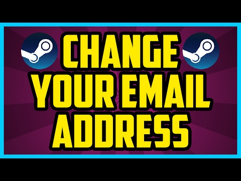 How To Change Your Email Address On Steam 2017 - Steam Tutorial
