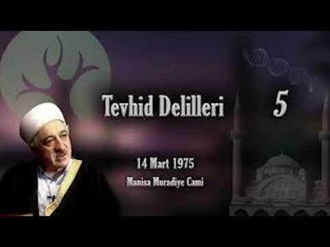M. Fethullah Gülen - Tevhid Delilleri Vaaz #5
