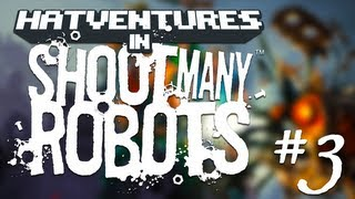 Shoot Many Robots #3