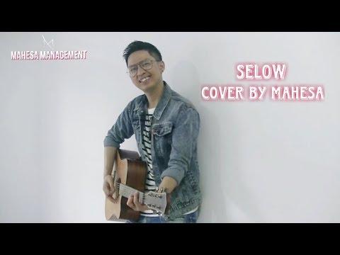Free Download Selow Cover By Mahesa Mp3 dan Mp4