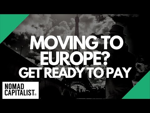 Want To Move To Europe? Get Ready To Pay