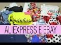 Comprinhas ALIEXPRESS e EBAY