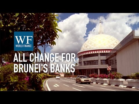 All change for Brunei's banks: the local view on HSBC and Bank of China | World Finance