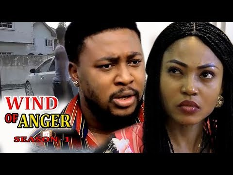 Wind Of Anger Season 1 - 2017 Latest Nigerian Nollywood Movie