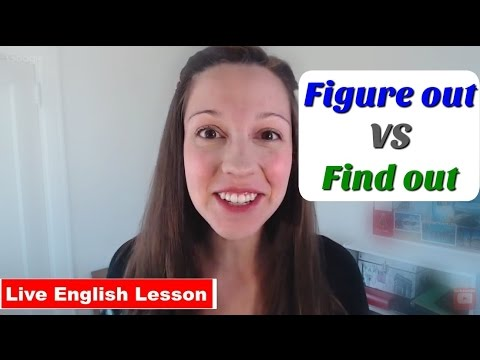[Phrasal Verb Practice] FIGURE OUT vs FIND OUT: Advanced English Vocabulary