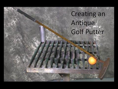 Creating an Antique Golf Putter