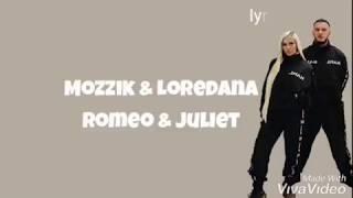 Mozzik & Loredana - Romeo & Juliet | Lyrics