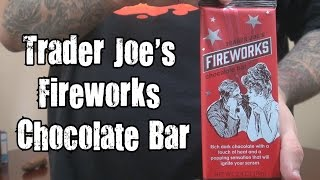We Shorts - Trader Joe's Fireworks Chocolate Bar