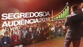 Segredos Da Audiência 2018 Ao Vivo thumbnail
