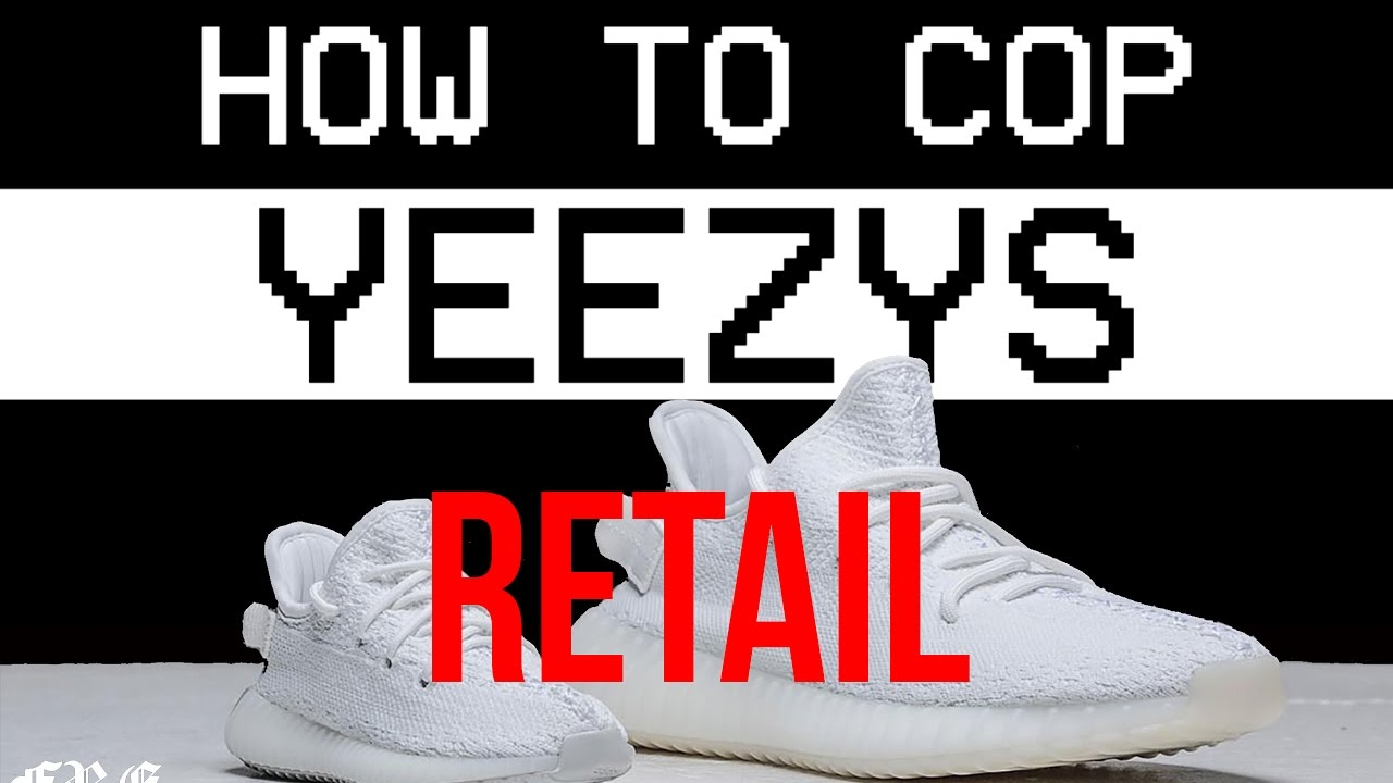 d5f4e068e8327 How to buy the YEEZY CREAM WHITE FOR RETAIL! 10 tips and tricks FREofficial