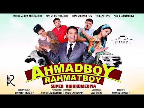 Ahmadboy Rahmatboy (o'zbek film)   Ахмадбой Рахматбой (узбекфильм) - Видео-поиск
