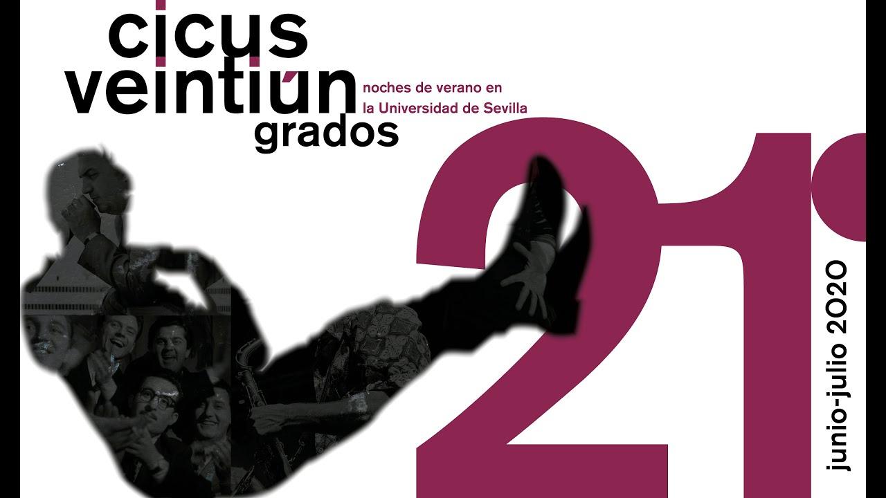 Resumen de 21 GRADOS 2020. Noches de verano de la Universidad de Sevilla