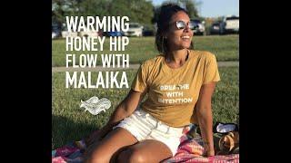 Warming Honey Hip Flow