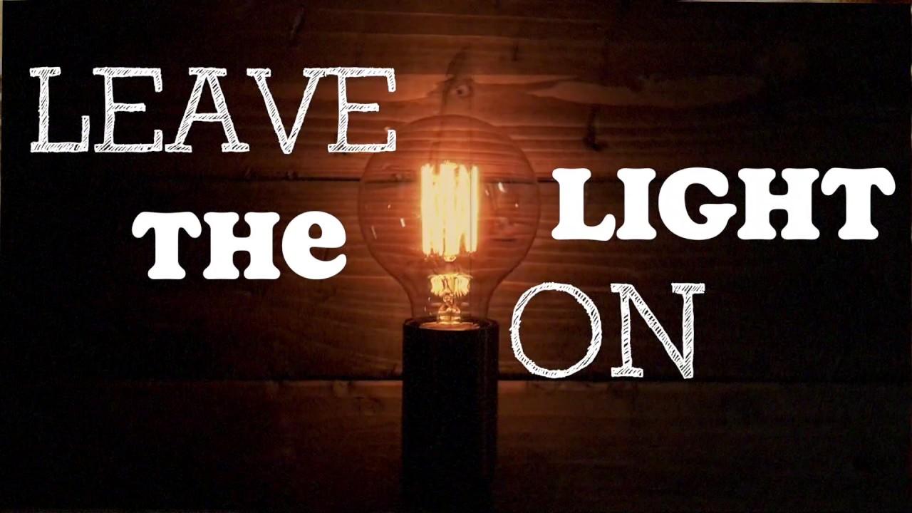 Max Scheer - Leave The Light On  Lyric Video