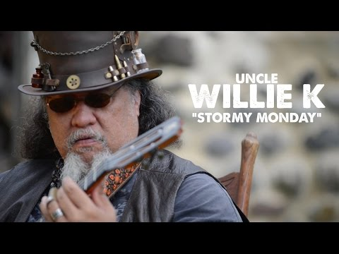 "Hawaiian Bluesman, Uncle Willie K - ""Stormy Monday"" -  Music Video"