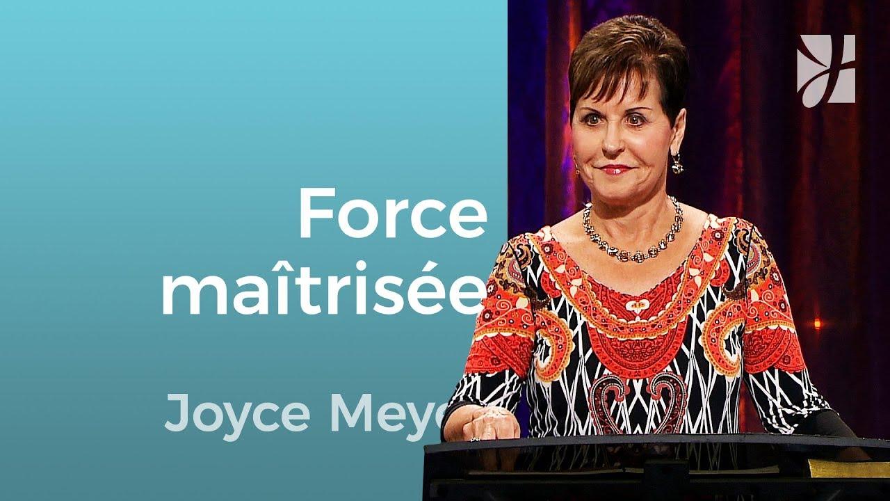 Humilité = Force maîtrisée - Joyce Meyer - Grandir avec Dieu