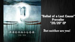 Prevailer - Ballad of a Lost Cause (Feat. Jose Casalan) DEMO