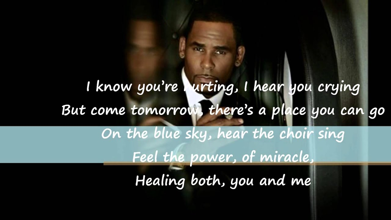 R Kelly I Know You Are Hurting Lyrics Brand New Song 2013
