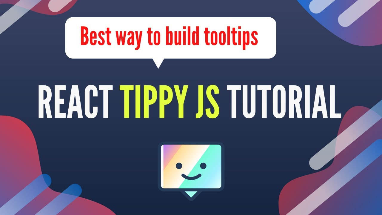 Tippy JS Tutorial | How to Build Tooltips in ReactJS