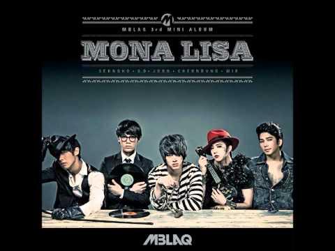 [Full Mp3] MBLAQ - Mona Lisa 타이틀곡 ( (With Download Link+eng lyrics)