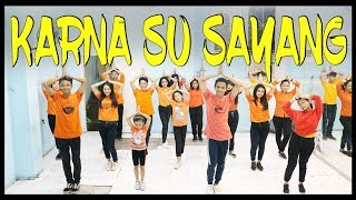 KARNA SU SAYANG COVER DANCE - NEAR ft DIAN SOROWEA / CHOREOGRAPHY BY DIEGO TAKUPAZ