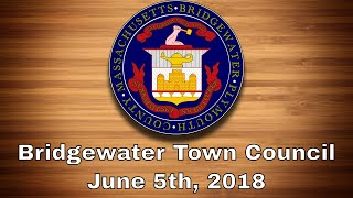 Bridgewater Town Council, June 5th