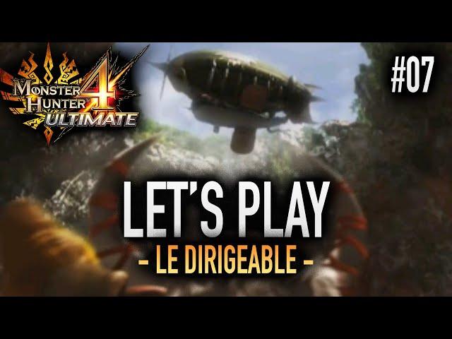 PRÉPARATION AU DÉCOLLAGE - #07 Let's Play MH4U HD