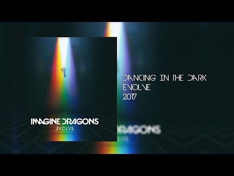 Imagine Dragons- Dancing In The Dark Lyrics