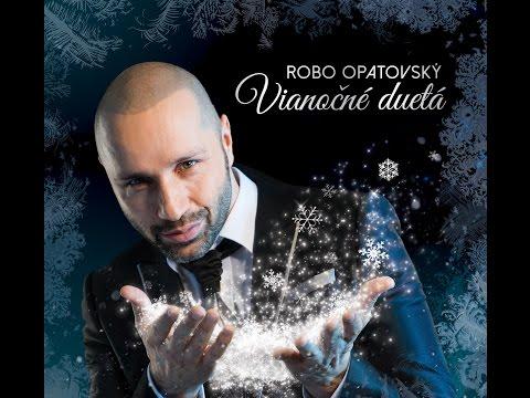 Robo Opatovský, Barbora Švidraňová, Miroslav Dvorský – ALELUJA (z albumu Vianočné duetá)