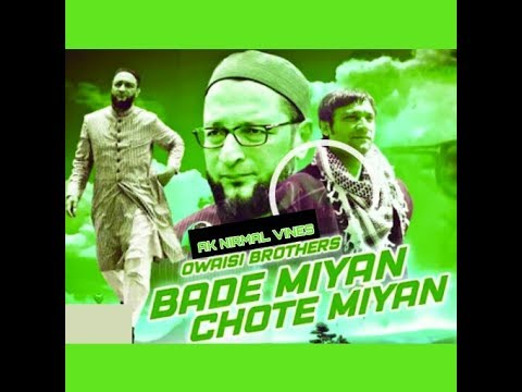 MIM Dj Song #Baday Miya chotay Miya ..with the dialogues of Owasi