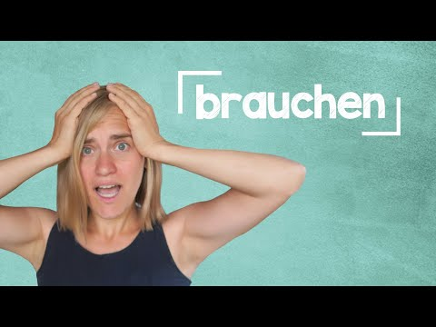 German Lesson (59) - The Verb 'brauchen' - to need - A1/A2